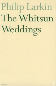 The Whitsun Weddings - Philip Larkin